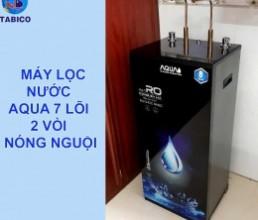 May loc nuoc nong nguoi aqua 7 loi loc
