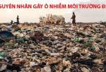 Nguyen nhan gay ra o nhiem moi truong dat