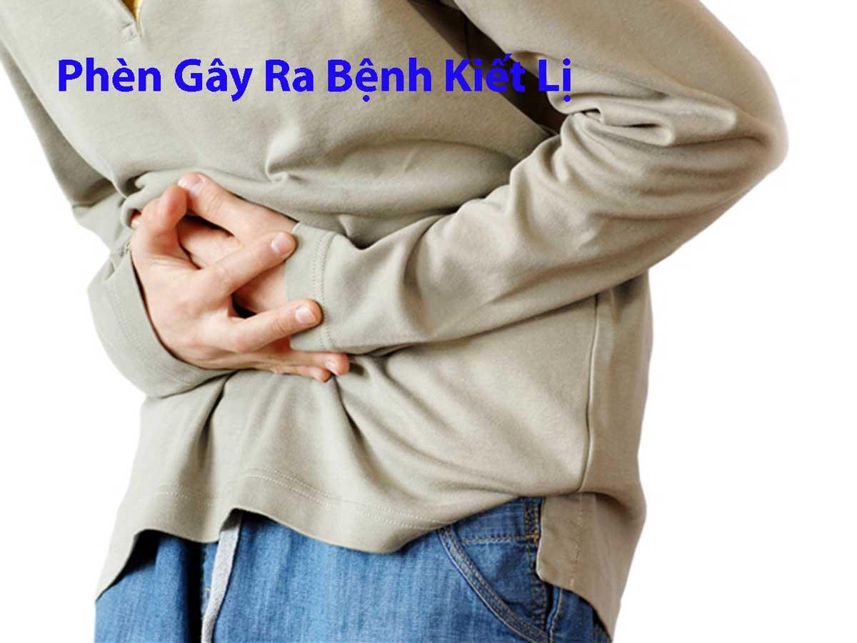 phen gay ra benh kiet li